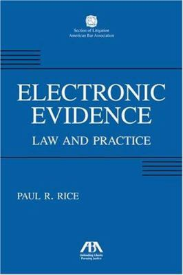 Electronic Evidence: Law and Practice 9781590313466