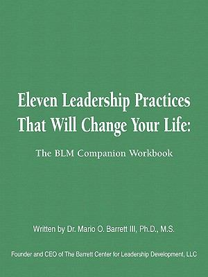 Eleven Leadership Practices That Will Change Your Life 9781598588965