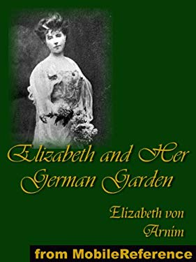 Elizabeth and Her German Garden 9781599869827