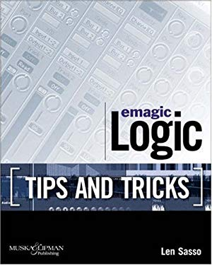 Emagic Logic [Tips and Tricks] 9781592001354