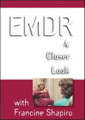 Emdr: A Closer Look 9781593853907