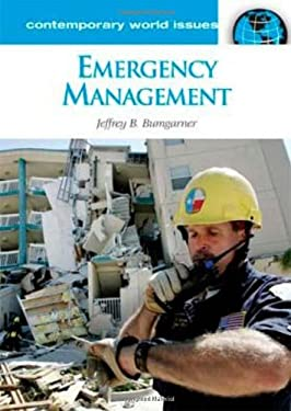 Emergency Management: A Reference Handbook 9781598841107