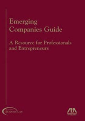 Emerging Companies Guide: A Resources for Professionals and Entrepreneurs 9781590314661