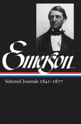 Emerson Selected Journals 1841-1877 9781598530681
