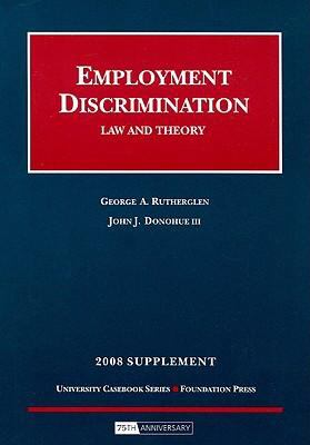 Employment Discrimination Supplement: Law and Theory 9781599415468