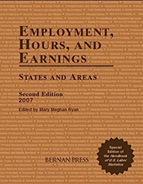 Employment, Hours, and Earnings, Second Edition, 2007 9781598881851