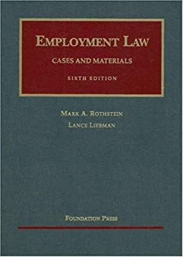 Employment Law: Cases and Materials 9781599411743