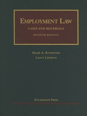 Employment Law Cases and Materials 9781599418827