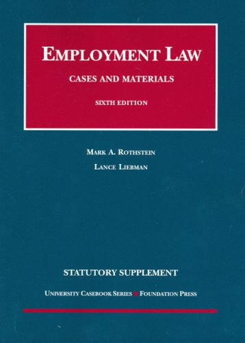 Employment Law Statutory Supplement to Cases and Materials 9781599413518