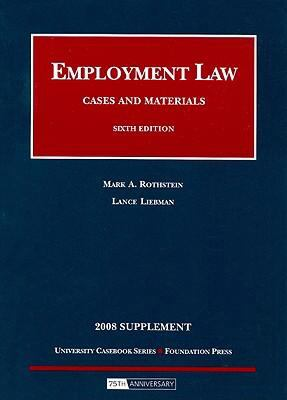 Employment Law Supplement: Cases and Materials 9781599415406