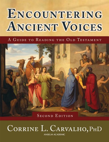 Encountering Ancient Voices (Second Edition): A Guide to Reading the Old Testament 9781599820507