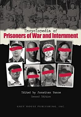 Encyclopedia of Prisoners of War and Internment 9781592371204