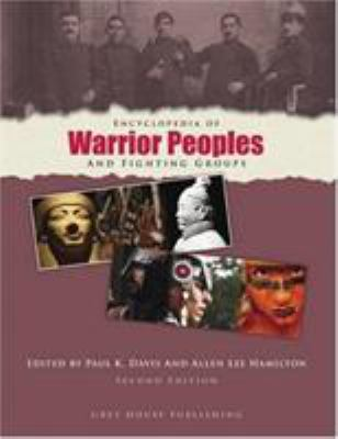 Encyclopedia of Warrior Peoples and Fighting Groups 9781592371167