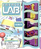 Energy Lab: The Ultimate Energy Pack [With Energy Lab Manual and Thermometers, Cooper & Aluminum Strips, Wire, Etc.With BalloonsWi 7265090