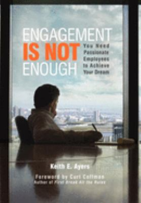 Engagement Is Not Enough 9781599320113