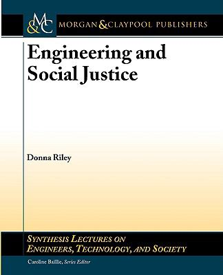 Engineering and Social Justice 9781598296266