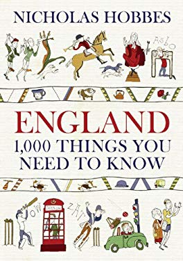 England: 1,000 Things You Need to Know 9781590201268