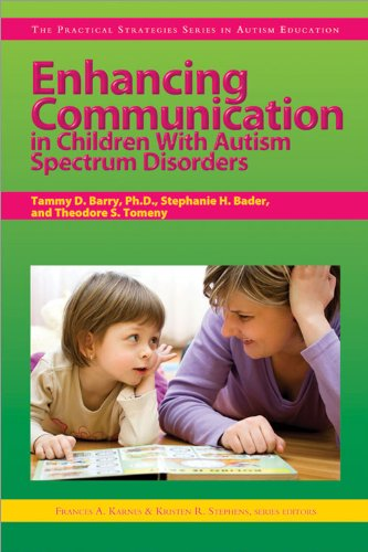Enhancing Communication in Children with Autism Spectrum Disorders 9781593634094