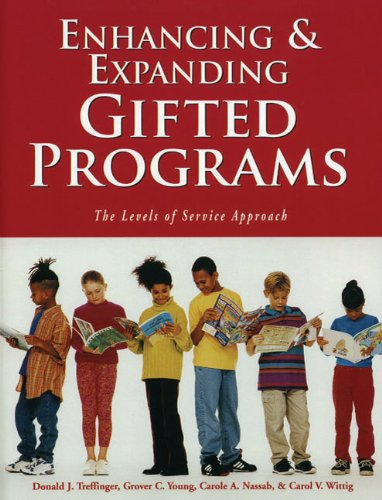 Enhancing and Expanding Gifted Programs 9781593630126