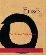 Enso: Zen Circles of Enlightenment 9781590306086