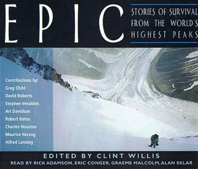 Epic: Stories of Survival from the World's Highest Peaks 9781593164546