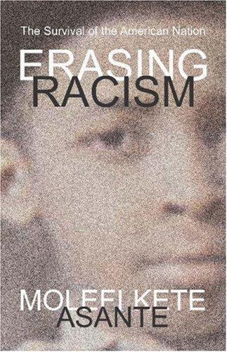 Erasing Racism 9781591020691