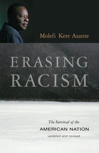Erasing Racism: The Survival of the American Nation 9781591027652
