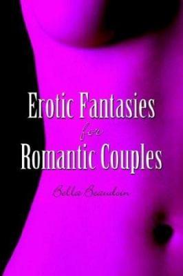 Erotic Fantasies for Romantic Couples 9781592867653