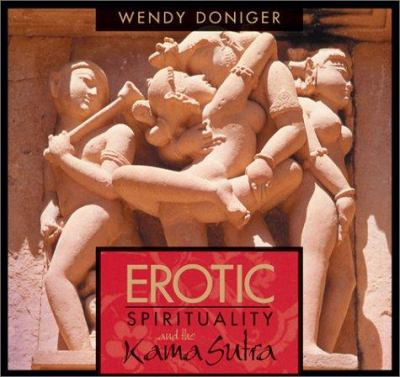 Erotic Spirituality and the Kamasutra 9781591790969