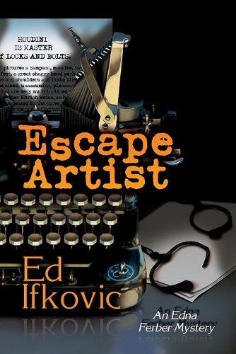 Escape Artist: An Edna Ferber Mystery 9781590588475