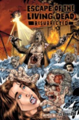 Escape of the Living Dead: Resurrected 9781592910472