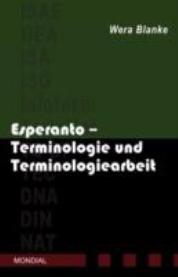 Esperanto - Terminologie und Terminologiearbeit 9781595690777