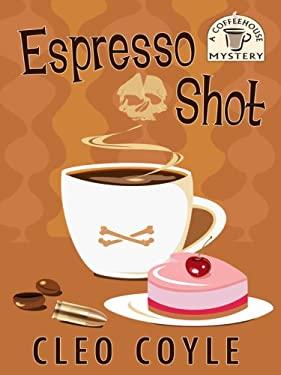 Espresso Shot 9781597228909