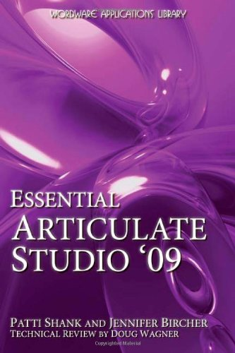 Essential Articulate Studio '09 [With CDROM] 9781598220582