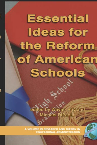 Essential Ideas for the Reform of American Schools (Hc) 9781593116873