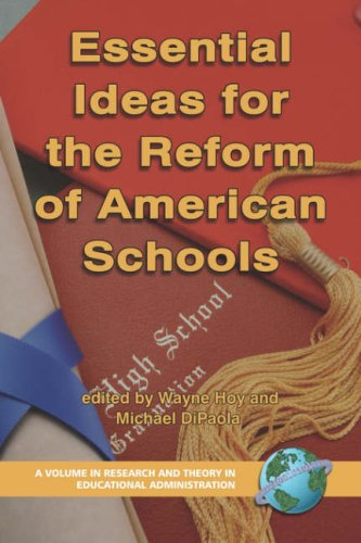 Essential Ideas for the Reform of American Schools (PB) 9781593116866