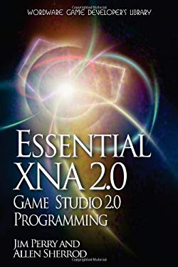 Essential XNA Game Studio 2.0 Programming 9781598220551