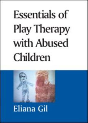 Essentials of Play Therapy with Abused Children 9781593854195