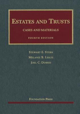 Estates and Trusts: Cases and Materials 9781599419282