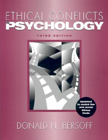 Ethical Conflicts in Psychology 9781591470502