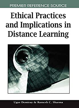 Ethical Practices and Implications in Distance Learning 9781599048673