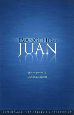 Evangelio de Juan (Spanish Commentary) 9781598772142
