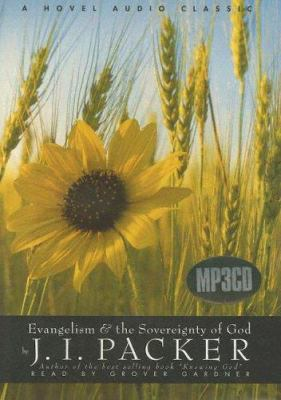 Evangelism & the Sovereignty of God 9781596440906