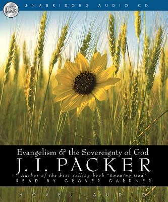 Evangelism & the Sovereignty of God 9781596440913