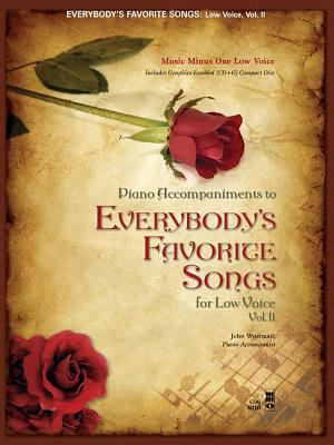 Everybody's Favorite Songs - Low Voice, Vol. II 9781596155008