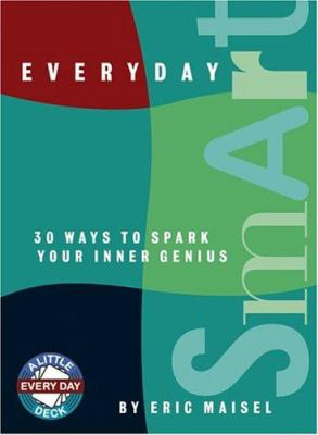 Everyday Smart: 30 Ways to Spark Your Inner Genius 9781590030783