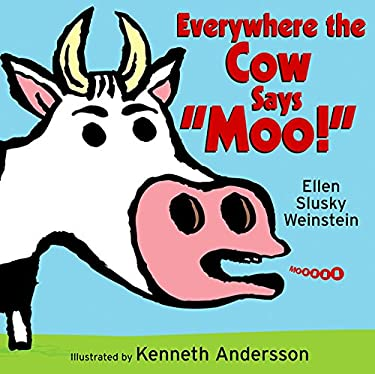 Everywhere the Cow Says