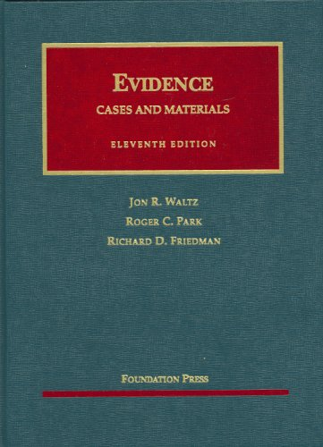 Evidence: Cases and Materials 9781599414485