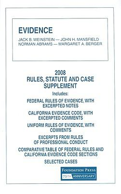 Evidence: Rules, Statute and Case Supplement 9781599414898