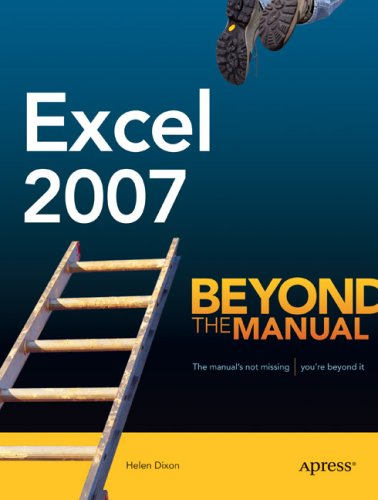 Excel 2007: Beyond the Manual 9781590597989